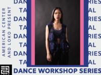 Virtual Dance Workshop Series with Taryn Cheng
