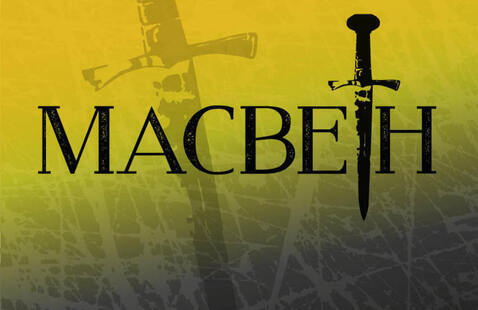 School of Theater presents: Macbeth