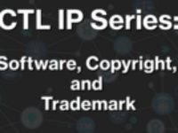 CTL IP Series #3: Software, Copyright, and Trademark