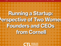 Women Innovators Initiative (WI2): Running a Startup: Perspective of Two Women Founders and CEOs from Cornell
