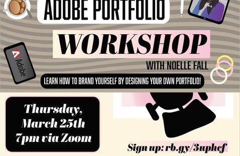 Adobe portfolio workshop. Thursday March 25 at 7:00 p.m.