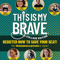 This is My Brave: College Edition