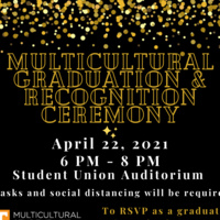 "Multicultural Graduation & Recognition Ceremony - April 22, 2021, 6 pm - 8 pm , Student Union Auditorium, To RSVP as a graduate: tiny.utk.edu/MGC21"""