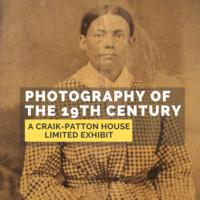Pop-up Photography Exhibit: April - May @ The Craik-Patton House