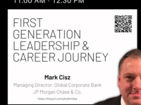 First Generation Leadership & Career Journey with Mark Cisz, Managing Director Global Corporate Bank, JP Morgan Chase & Co. | Dyson Leadership Week