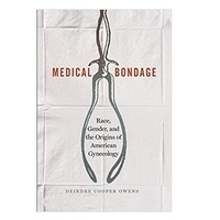 Medical Bondage: Race, Gender, and the Origins of American Gynecology book club