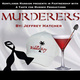Murder at the Mansion: Murderers