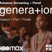 Advance Screening + Q&A: HBO Max's GENERATION Season 1 Part 1 Finale