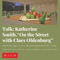 """Talk by Professor Katherine Smith: """"On the Street with Claes Oldenburg"""""""