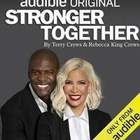 Terry Crews and Rebecca King Crews, creators of the Audible Original Stronger Together, in Conversation with Michael Ordoña