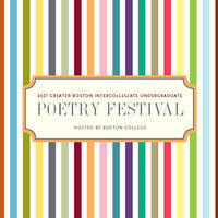 Greater Boston Intercollegiate Undergraduate Poetry Festival 2021