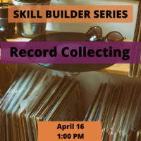 Skill Builder: Record Collecting