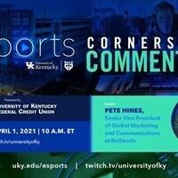 Pete Hines - Esports Cornerstone Commentary
