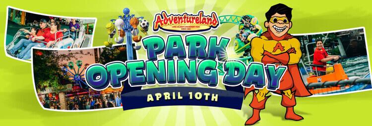 Adventureland is open for the 2021 season!