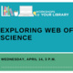 Workshops @ Your Library: Exploring Web of Science