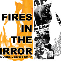 Poster art for Fires in the Mirror, featuring stylized flames and images of newspaper headlines.