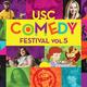 USC Comedy Festival, Vol. 5
