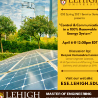 """Energy Systems Engineering Spring Seminar Series: """"Control & Communication in a 100% Renewable Energy System"""""""
