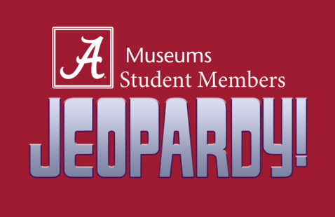 UA Museums Student Membership – Virtual Game Night (Jeopardy)