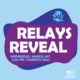 """Abstract ellipses, with the words """"RELAYS REVEAL Wednesday, March 31st, 6:00 PM 