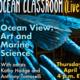 Ocean Classroom (Live!): Ocean View: Art and Marine Science
