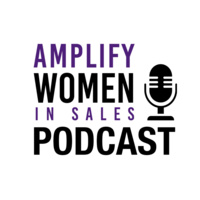 Amplify Women in Sales Podcast poster
