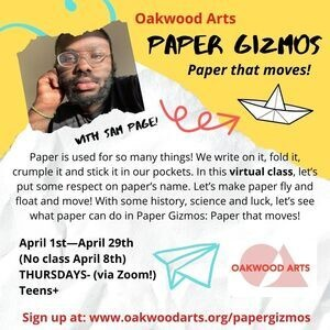 Paper Gizmos: Paper that moves! Virtual program with Oakwood Arts