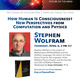 Spring 2021 Virtual Talk Series: How Human Is Consciousness? New Perspectives from Computation and Physics
