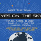 Eyes on the Sky Meet the Team