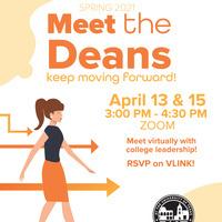 Meet the Deans! Spring 2021 - April 15th, 2021