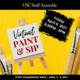Staff Assembly Presents Virtual Staff Engagement Week - Paint & Sip