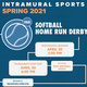 Intramural Sports: Softball Home Run Derby