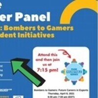 The After Panel: Part 2 Bombers to Gamers. Student Initiatives