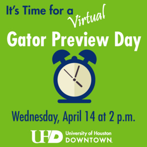 It's Time for a Virtual Gator Preview Day. Wednesday, April 14 at 2pm