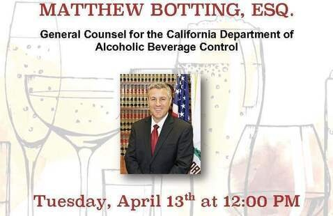 Speaker Matthew Botting,  Esq. - General Counsel California Department of Alcoholic Beverage Control