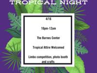 U-NITES! Tropical Night