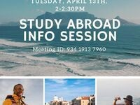 Tuesday, April 14, 2-2:30 PM. Study Abroad Info Session. Meeting ID: 934 1913 7960