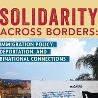 Solidarity across borders: Immigration Policy, deportation, and binational connections