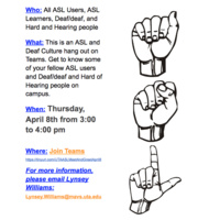 ASL Meet and Greet information on the left half of the poster. On the right is three hands in black and white spelling out ASL.