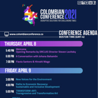 Full agenda for the Colombian Conference 2021. April 8th-10th. You can see it in more detail and register at https://colombianconference.co/