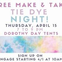 Make and Take: Tie Dye Night!