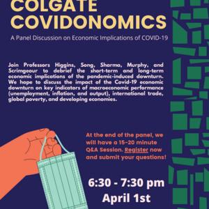 COLGATE COVIDONOMICS: A Panel Discussion on Economic Implications of COVID-19