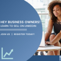 Hey Business Owners! Learn to Sell on LinkedIn