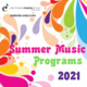 2021 Summer Music Programs