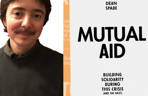"""Dean Spade and the cover of his recent publication """"Mutual Aid"""""""