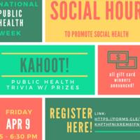 Public Health Week: Social Health & Trivia; Hosted by GPHA