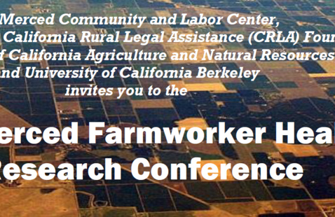 UC Merced Farmworker Health Research Conference