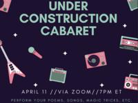 Under-Construction Cabaret