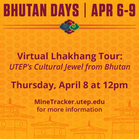BHUTAN DAYS: The Virtual Lhakhang: UTEP's Cultural Jewel from Bhutan