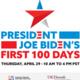 President Joe Biden's First 100 Days Conference